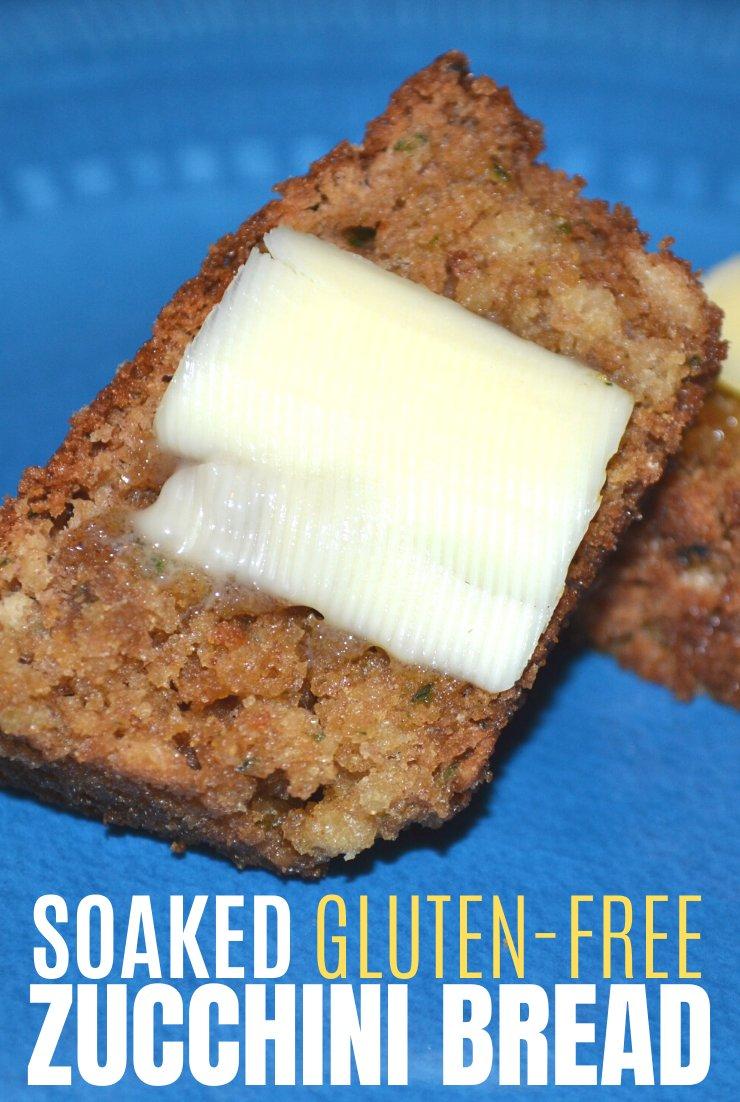 Soaked Gluten-Free Zucchini Bread