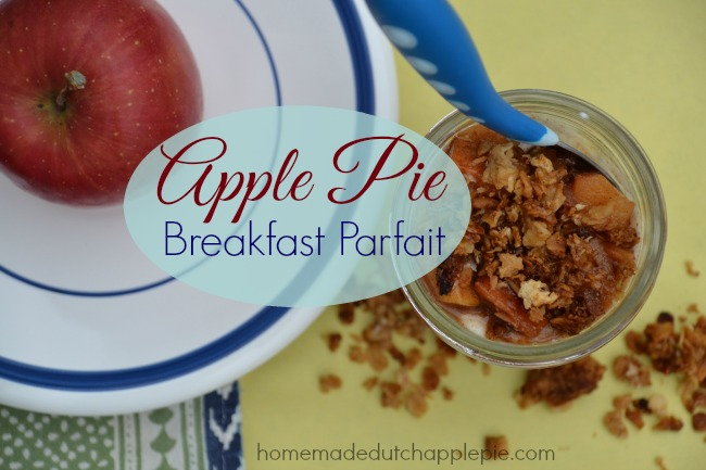 Apple Pie Breakfast Parfait | Homemade Dutch Apple Pie