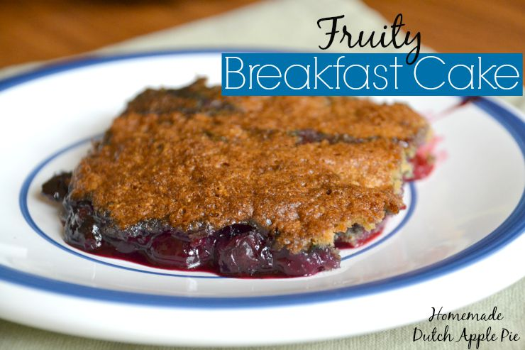 Fruity Breakfast Cake | Homemade Dutch Apple Pie