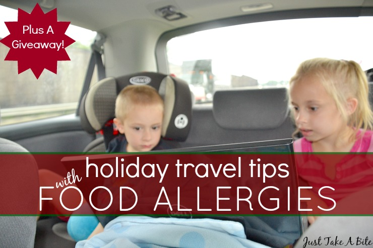 Holiday Travel Tips With Food Allergies | Just Take A Bite
