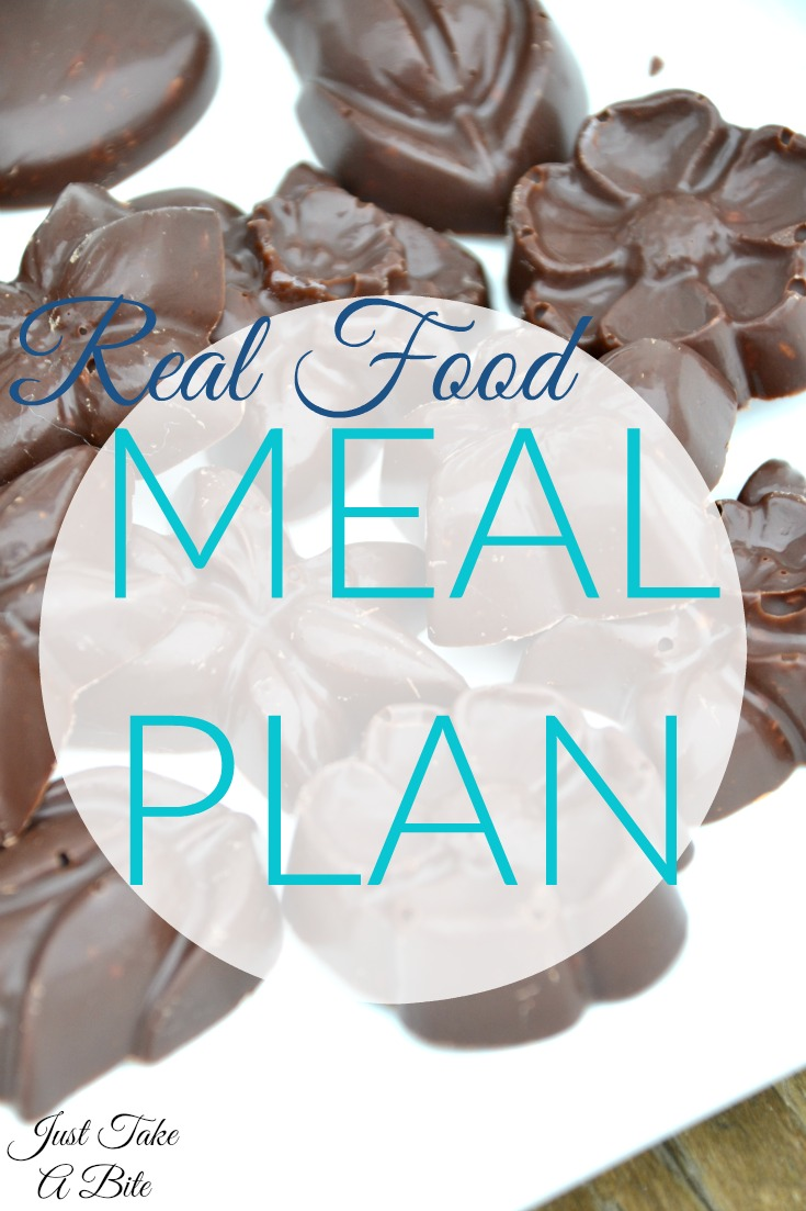 Real Food Meal Plan | Just Take A Bite