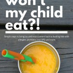 Why Won't My Child Eat?!