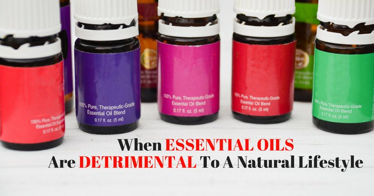 There are so many components to good health and natural living. But some get in the way of others. Is is possible essential oils are detrimental to you natural lifestyle?