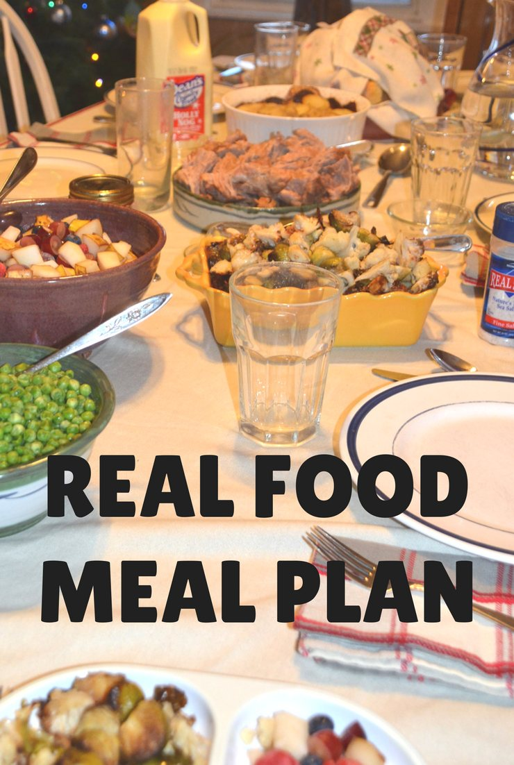 This week's real food meal plan and agenda focus on house work, fun foods and family time.
