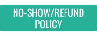 No-Show/Return Policy